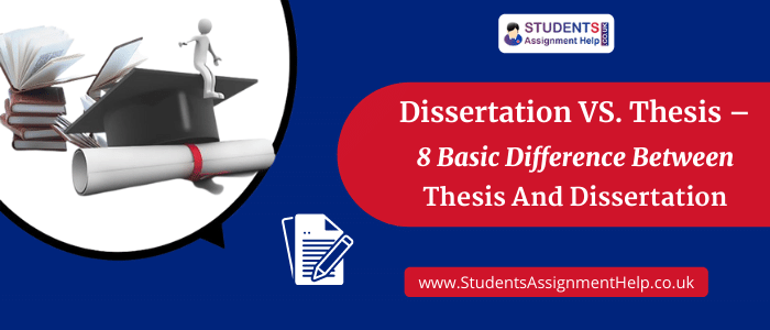 Dissertation VS. Thesis - 8 Basic Difference Between Thesis And Dissertation
